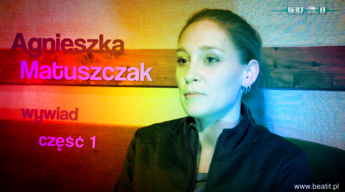 Agnieszka Matuszczak talks to BeatIt part 1