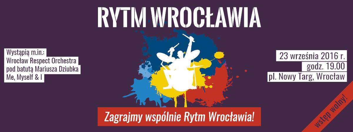 Feel the Rhythm of Wroclaw