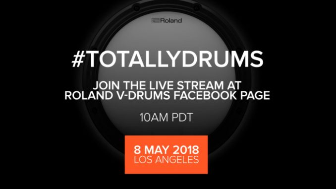 Roland V-Drums: Totally Drums on May 8, 2018