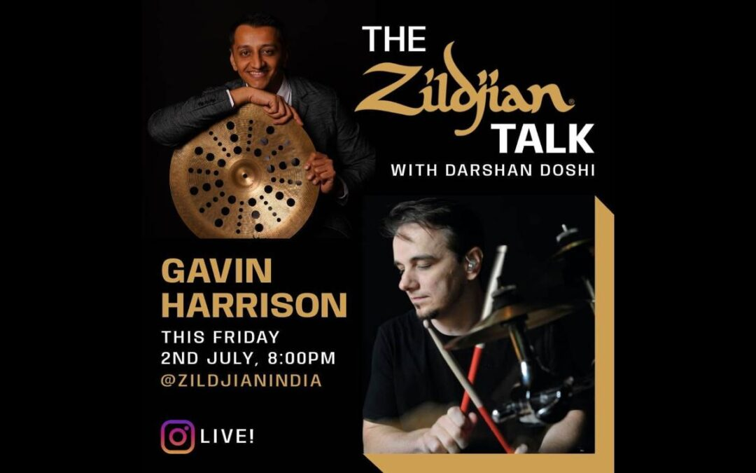 The Zildjian Talk: Gavin Harrison and Zildjian India