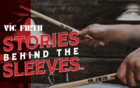 """New Vic Firth video series """"Stories behind the sleeves"""""""